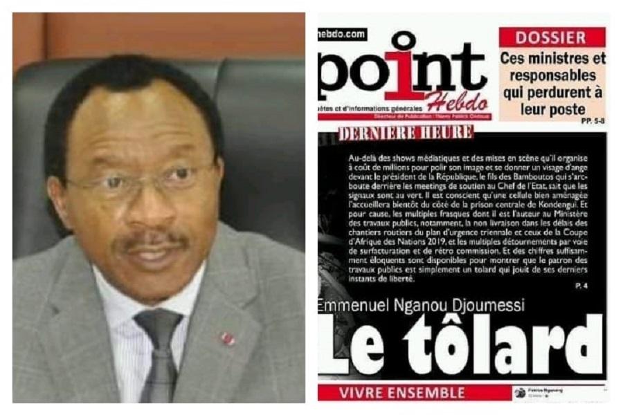 Opération Epervier : Le journal Le Point Hebdo présente le ministre Nganou Djoumessi comme un « tolard » qui jouit de ses derniers instants de liberté